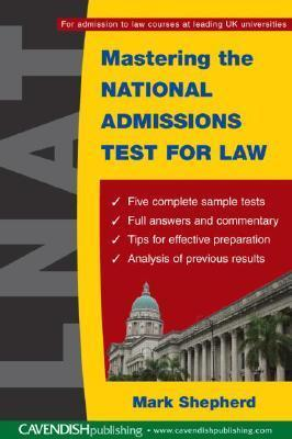 Mastering The National Admissions Test For Law  by  Mark Shepherd