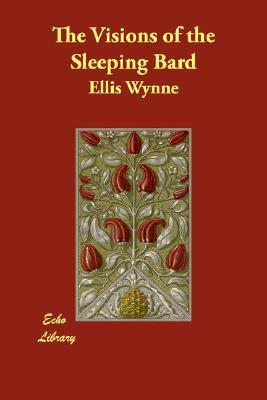 The Visions of the Sleeping Bard  by  Ellis Wynne