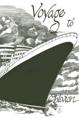 Voyage to Oblivion Theodore Roosevelt Gardner