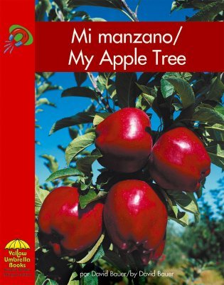 Mi Manzano/My Apple Tree David Bauer