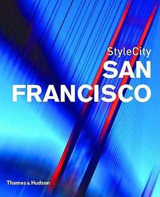 Stylecity San Francisco  by  Deborah Bishop