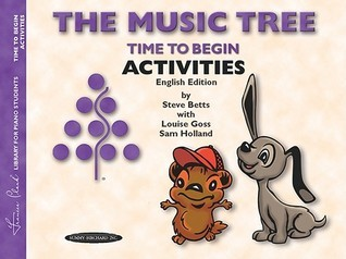 The Music Tree English Edition Activities Book: Time to Begin  by  Steve Betts
