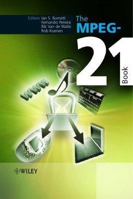 The MPEG-21 Book Fernando Pereira