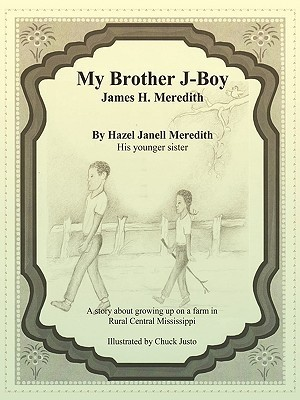 My Brother J-Boy  by  Janell Meredith Hazel Janell Meredith