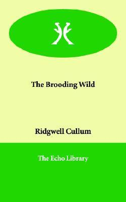 The Brooding Wild Ridgwell Cullum