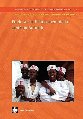 Etude Sur Le Financement de La Sante Au Burundi World Bank Group