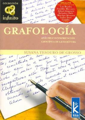 Grafologia Cientifica/ Scientific Graphology (Pronostico Mayor)  by  Susana Tesouro de Grosso