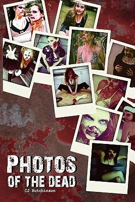 Photos of the Dead  by  C.J. Hutchinson