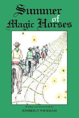 Summer Of Magic Horses  by  Kimberly Wickham