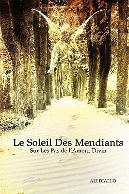 Le Soleil Des Mendiants Ali Diallo
