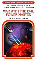 War W/The Evil Power Master -L  by  R.A. Montgomery