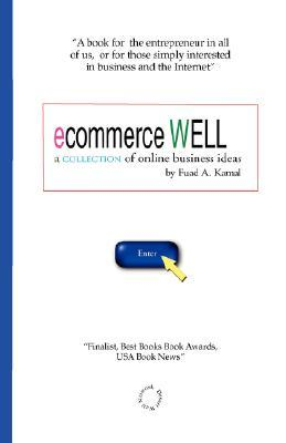 Ecommerce Well  by  Fuad A Kamal