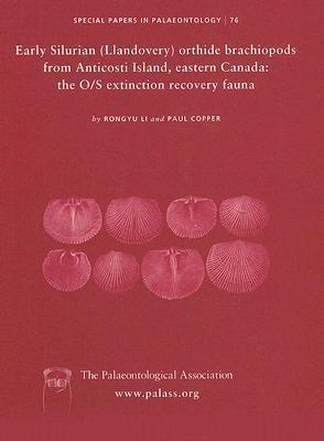 Early Silurian (Llandovery) Orthide Brachiopods from Anticosti Island, Eastern Canada Rongyu Li