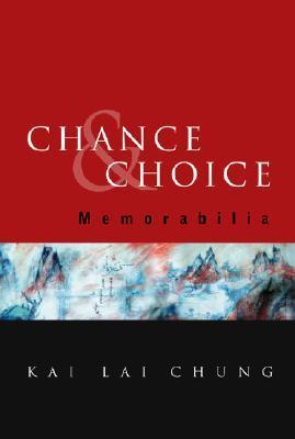 Chance and Choice: Memorabilia Kai Chung