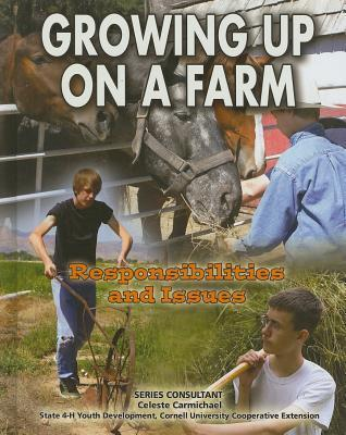 Growing Up on a Farm: Responsibilities and Issues Peter Sieling
