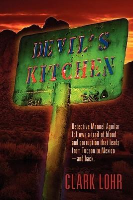 Devils Kitchen Clark Lohr