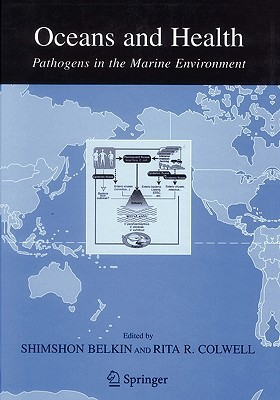 Oceans and Health:: Pathogens in the Marine Environment Shimshon Belkin