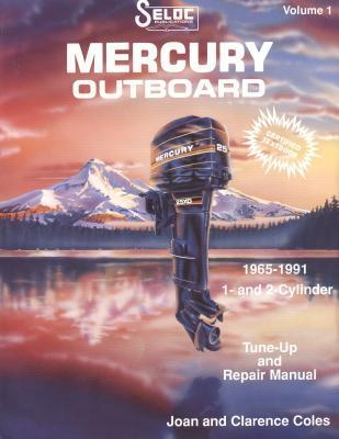 Mercury Outboards, 1-2 Cylinders, 1965-1989 Joan Coles