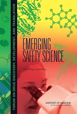 Emerging Safety Science: Workshop Summary Sally Robinson