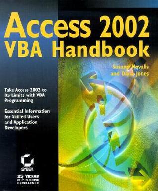 Access 2002 VBA Handbook [With CDROM]  by  Susann Novalis