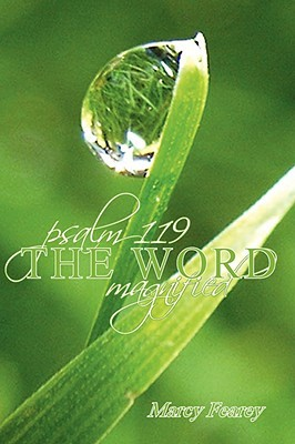 Psalm 119: The Word Magnified Marcy Fearey