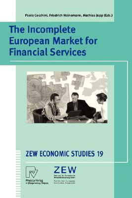 The Incomplete European Market for Financial Services  by  P. Cecchini