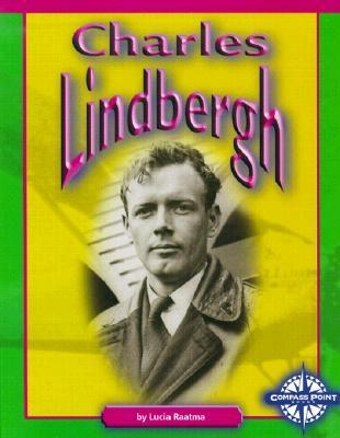 Charles Lindbergh Lucia Raatma