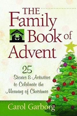 Family Book of Advent: Pocket Inspirations (Pocket Inspirations Books) Carol Garborg