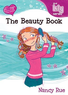 The Beauty Book (Young Women of Faith Library #1)  by  Nancy Rue