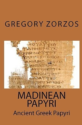 Madinean Papyri Gregory Zorzos