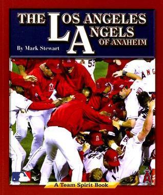 The Los Angeles Angels of Anaheim Mark Stewart