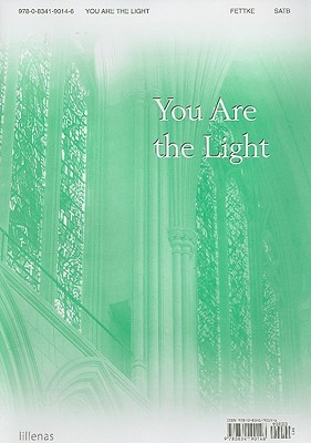 You Are the Light Lillenas Publishing Company