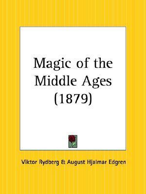 Magic of the Middle Ages Viktor Rydberg