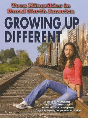 Teen Minorities in Rural North America: Growing Up Different  by  Elizabeth Bauchner