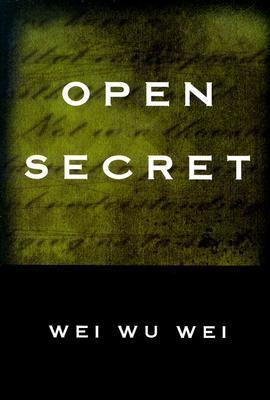 Open Secret Wei Wu Wei