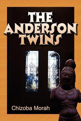 The Anderson Twins  by  Chizoba Morah
