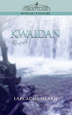 Kwaidan Lafcadio Hearn