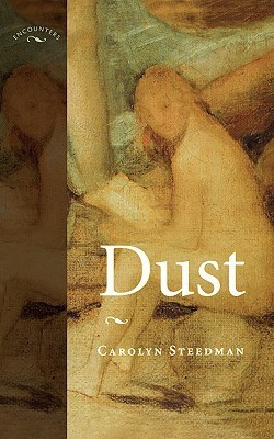 Dust  by  Carolyn Steedman
