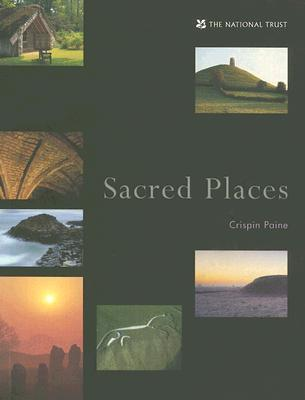 Sacred Places Crispin Paine