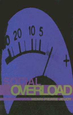 Social Overload Henri-Pierre Jeudy