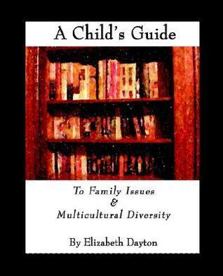 A Childs Guide Elizabeth Dayton