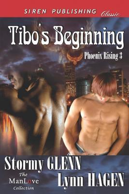 Tibos Beginning (Phoenix Rising 3)  by  Stormy Glenn