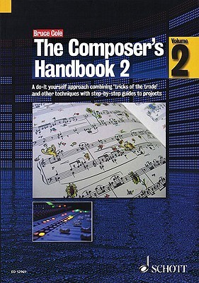 The Composers Handbook 2 Bruce Cole