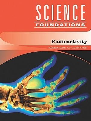 Radioactivity P. Andrew Karam