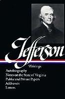 Jefferson: Writings Thomas Jefferson