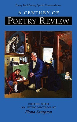 A Century Of Poetry Review  by  Fiona Sampson