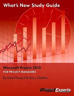 Whats New Study Guide Microsoft Project 2010  by  Dale A. Howard