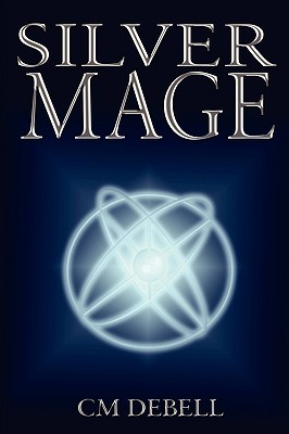 Silver Mage C.M. Debell