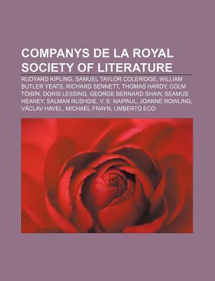 Companys de La Royal Society of Literature: Rudyard Kipling, Samuel Taylor Coleridge, William Butler Yeats, Richard Sennett, Thomas Hardy Source Wikipedia