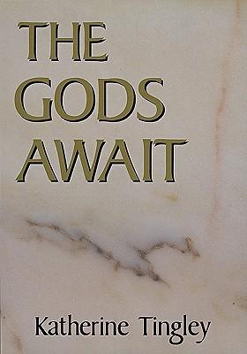 The Gods Await  by  Grace F. Knoche